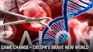 CRISPR's Brave New World
